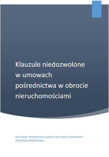 Darmowy e-book: Niedozwolone klauzule umowne w umowach pośrednictwa Darmowy ebook: Klauzule niedozwolone w umowach pośrednictwa w obrocie nieruchmościami.